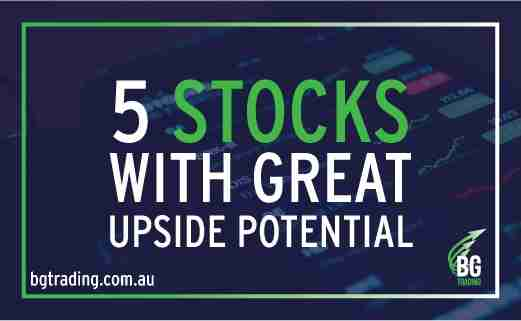 5 STOCKS WITH GREAT UPSIDE POTENTIAL
